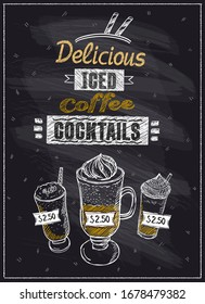 Delicious iced coffee cocktails chalkboard menu, hand drawn illustration, rasterized version