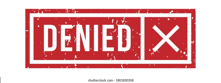 Denied rubber stamp with cross in red square frame with border. Vintage or grunge seal or mark for rejection and denial for visa, application, access isolated on white background  illustration