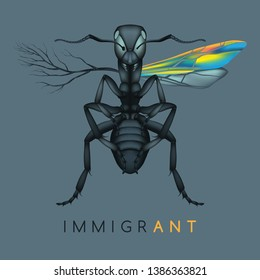 Detailed ANT illustration - immigrANT - pliANT roots & defiANT wings - Concept / Metaphor / Mnemonic - Brexit