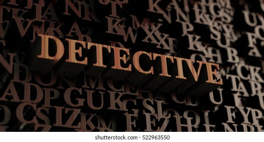 Detective - Wooden 3D rendered letters/message.  Can be used for an online banner ad or a print postcard.