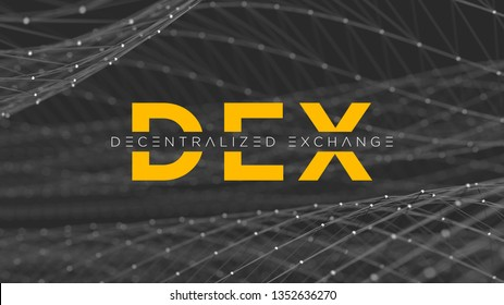 DEX - Decentralized Exchange title on a futuristic dark background with connections of lines and dots. Cryptocurrency blockchain business banner concept.