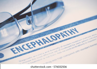 Diagnosis - Encephalopathy. Medical Concept on Blue Background with Blurred Text and Spectacles. Selective Focus. 3D Rendering.