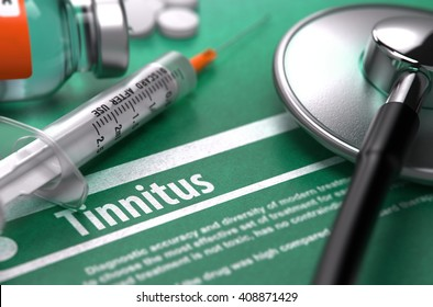 Diagnosis - Tinnitus. Medical Concept on Green Background with Blurred Text and Composition of Pills, Syringe and Stethoscope. Selective Focus. 3D Render.