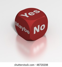 Dice: Yes, No or Maybe