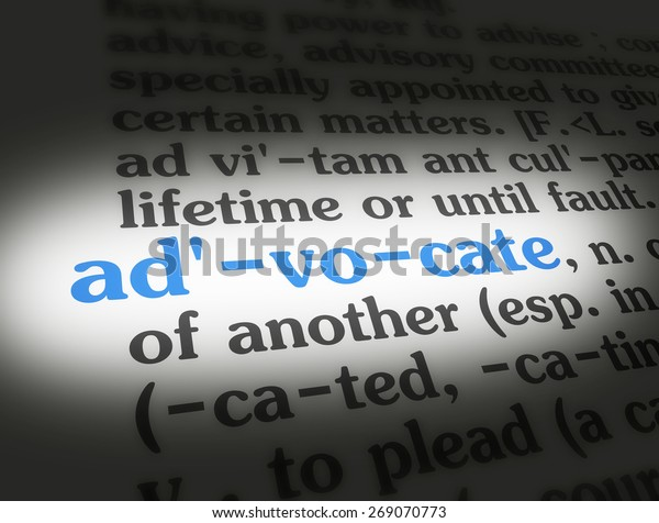 Dictionary definition of the word advocate.