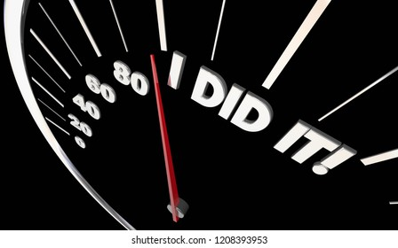 I Did It Goal Achieved Accomplished Speedometer Word 3d Illustration