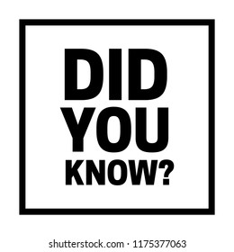 Did you know illustration. did you know words
