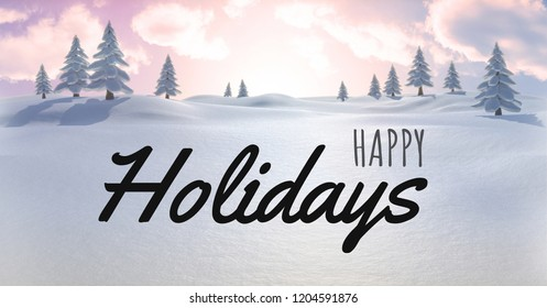 Digital composite of Happy holidays text with snow landscape