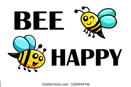 Digital illustration of a funny and cute card of bees saying Bee Happy