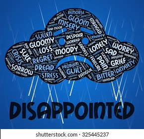 Disappointed Word Meaning Let Down And Crestfallen
