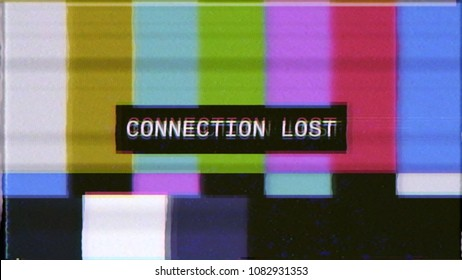 A distorted VHS screen tv transmission, a noisy signal of SMPTE color bars (a television screen test pattern) with the text Connection lost.