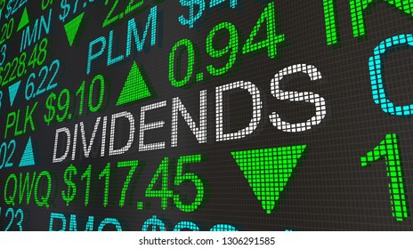 Dividends Stock Market Investments Ticker 3d Illustration