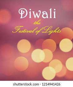 Diwali is the Hindu festival of lights.