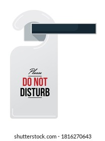 Do not disturb sign on door handle. Isolated hotel room closed door hanger tag with please do not disturb text message icon. Raster privacy warning sign