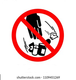 Do not litter sign. Don`t throw trash on the ground. Prohibition sign