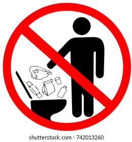 Do not litter in toilet icon. Keep clean sign. No to throw garbage into toilet in prohibition warning caution red circle isolated on white background