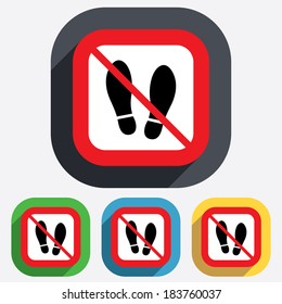 Do not stay. Imprint soles shoes sign icon. Shoe print symbol. Red square prohibition sign. Stop flat symbol.