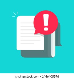 Document with alert or error notification bubble icon, flat cartoon long paper text file with exclamation message or comment symbol, caution or warning attention mark image