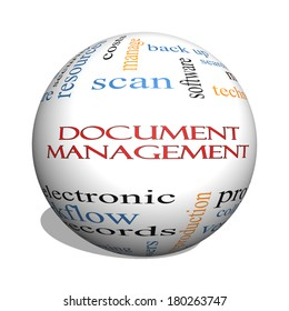 Document Management 3D sphere Word Cloud Concept with great terms such as data, back up, files and more.