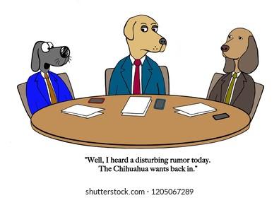 The dog board of directors hears rumor