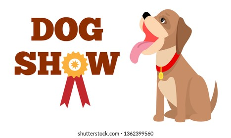 Dog show poster colorful raster illustration with cute sitting big pink tongue cartoon puppy red collar yellow award text sample