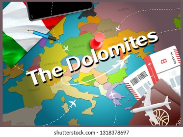The Dolomites city travel and tourism destination concept. Italy flag and The Dolomites city on map. Italy travel concept map background. Tickets Planes and flights to The Dolomites Italian vacation