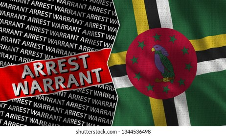 Dominica and Arrest Warrant Titles Flag Together - 3D illustration Fabric Texture