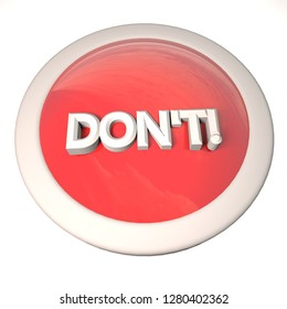 Don't button over white background, 3d rendering