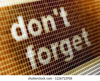 """""""don't forget"""" in the screen. 3D Illustration."""
