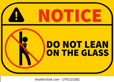 Don't lean on the glass signage printable free, notice sticker or banner to do not lean on wall Graphic illustration design with yellow background, used in stores, shops, office.