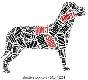 Don't shop, adopt. Animals or domestic pets adoption concept. Word cloud illustration.