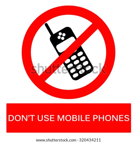 dont use mobile phones sign on stock illustration 320434211