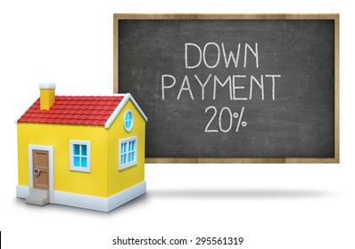 Down payment 20 percent on black Blackboard with 3d house