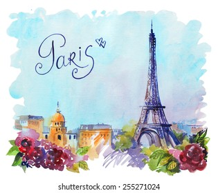 drawing by hand on wright paper beautiful background with Paris. Watercolor illustration with Eiffel Tower, view of the city with high and many beautiful flowers. inscription by hand