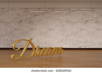 Dream word on wooden floor. 3D illustration.