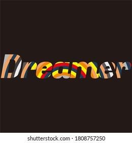 Dreamer to make it happen