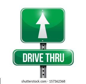 drive thru road sign illustration design over a white background