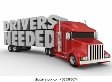 Drivers Needed words on a semi truck trailer to illustrate a job shortage in trucking, transporation and logistics carrier companies