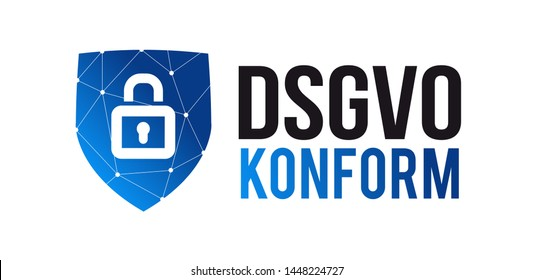 DSGVO Konform / Datenschutz-Grundverordnung : GDPR / General Data Protection Regulation conformity in german language