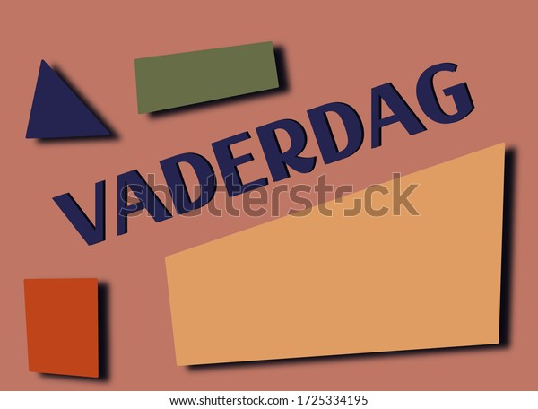 Dutch word Vaderdag (Fathers day) with geometric shapes. Room for text.