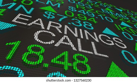 Earnings Call Business Company Report Stock Market 3d Illustration