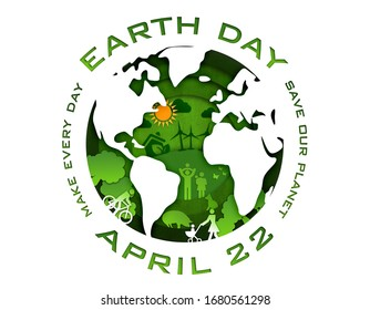 """Earth Day 2020. White Earth silhouette with shapes on different levels. Happy family in a green environment with animals, clouds and sun. Text """"make every day Earth day April 22 - save our planet"""""""