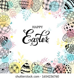 Easter frame with easter eggs and text happy easter hand drawn black on white background. Decorative frame from eggs. Easter eggs with colorful leaves, butterflies and dots. illustration