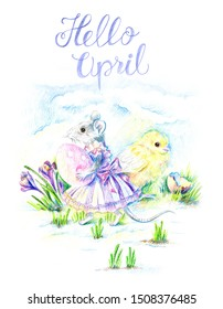 Easter. A mouse in a Victorian dress carries an Easter egg. Crocuses are blooming. A little yellow chicken stands near. The symbol of the New Year 2020. Year of the rat. Hello April lettering