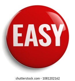 Easy Red Button Sign 3D Icon Isolated on White