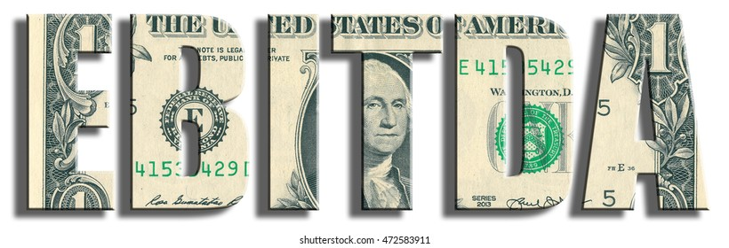 EBITDA - Earnings Before Interest Taxes Depreciation and Amortization. US Dollar texture.