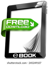 E-Book Free Download - Tablet Computer. Black tablet computer with a green arrow with text free download e-book, curled and blank pages. Isolated on white background