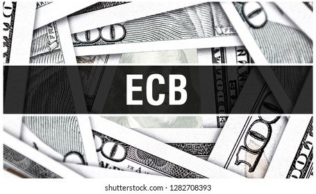 ECB Closeup Concept. European Central Bank. American Dollars Cash Money,3D rendering. ECB at Dollar Banknote. Financial USA money banknote Commercial money investment profit concept
