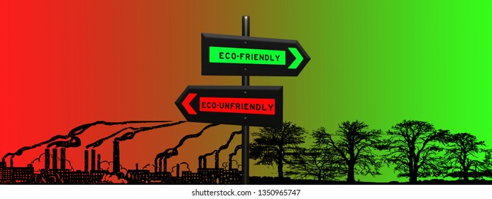 Ecofriendly vs eco-unfriendly 3d sign concept on a signpost against a red green color gradient background and juxtaposed heavy industry and landscape silhouettes