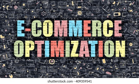 E-Commerce Optimization Concept. E-Commerce Optimization Drawn on Dark Wall. E-Commerce Optimization in Multicolor. E-Commerce Optimization Concept in Modern Doodle Style.